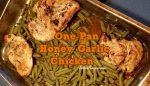One Pan Honey Garlic Chicken
